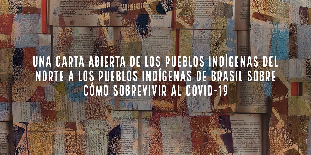 Una carta abierta de los Pueblos Indígenas del Norte a los Pueblos Indígenas de Brasil sobre cómo sobrevivir al COVID-19