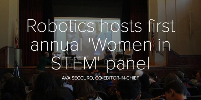 Robotics hosts first annual 'Women in STEM' panel