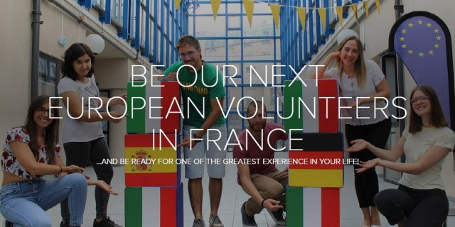 BE OUR NEXT EUROPEAN VOLUNTEERS IN FRANCE