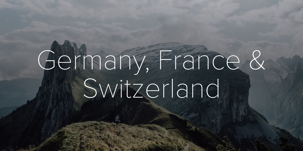 Germany, France & Switzerland