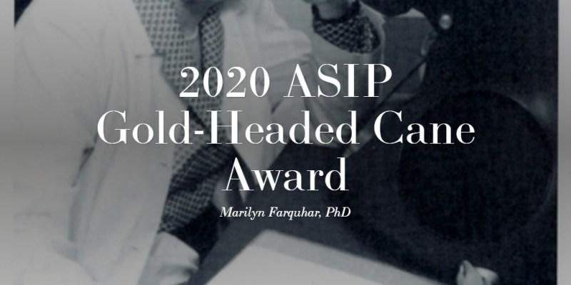 2020 ASIP Gold-Headed Cane Award