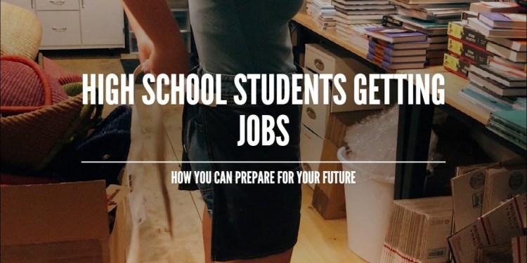 High School Students Getting Jobs