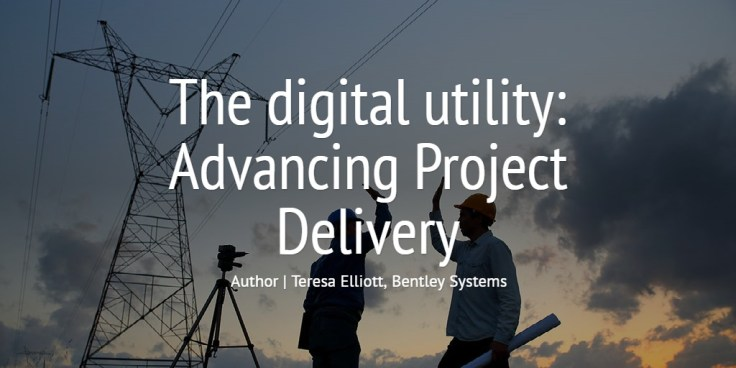 The digital utility: Advancing Project Delivery