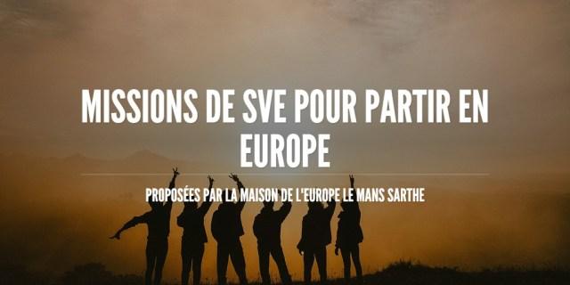 MISSIONS DE SVE POUR PARTIR EN EUROPE
