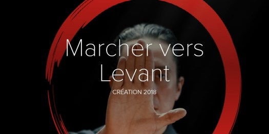 Marcher vers Levant