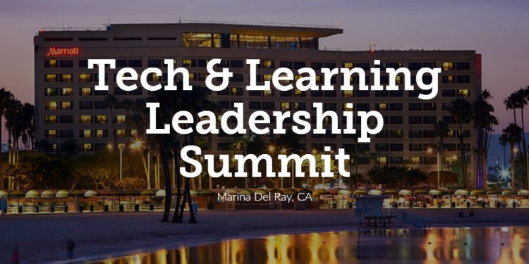 Tech & Learning Leadership Summit