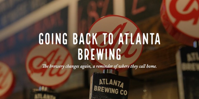 Going back to Atlanta Brewing