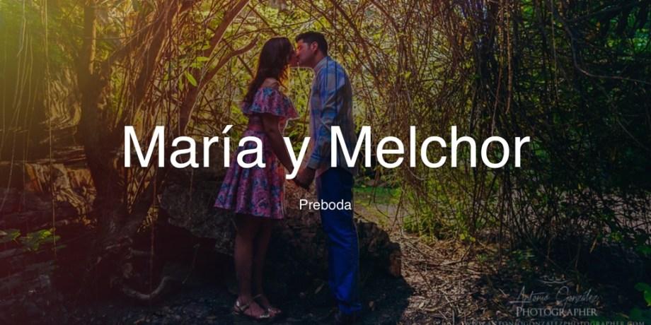 María y Melchor