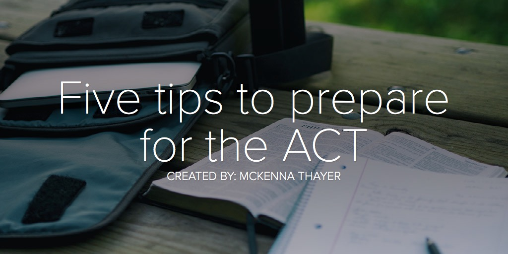Five tips to prepare for the ACT