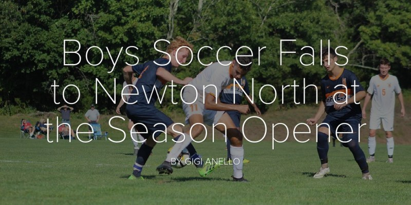 Boys Soccer Falls to Newton North at the Season Opener