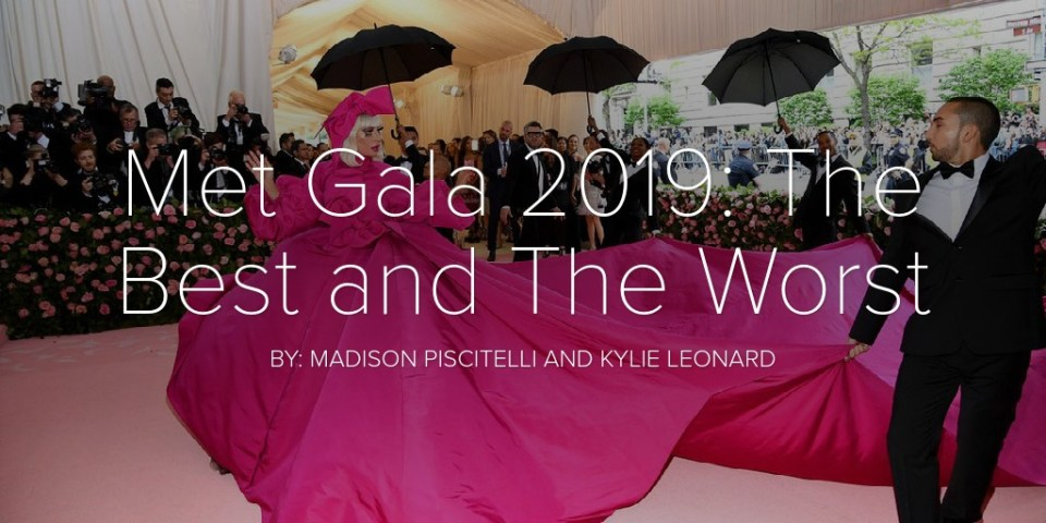 Met Gala 2019: The Best and The Worst