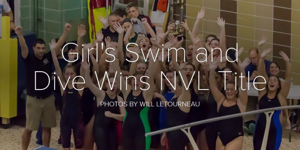 Girl's Swim and Dive Wins NVL Title