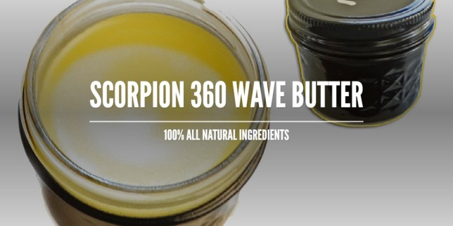 Scorpion 360 Wave Butter