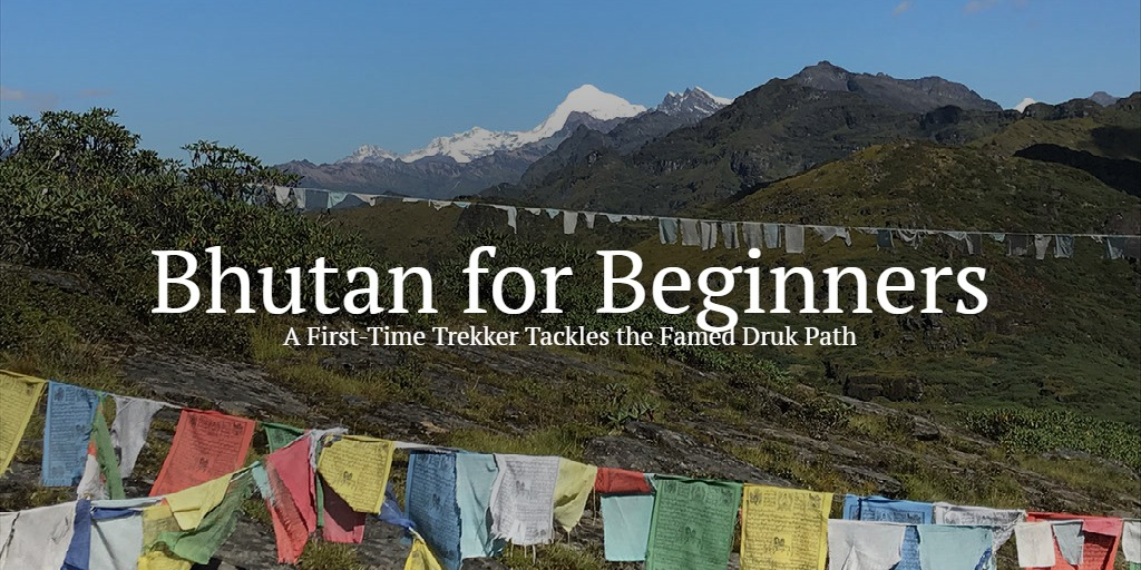 Bhutan for beginners