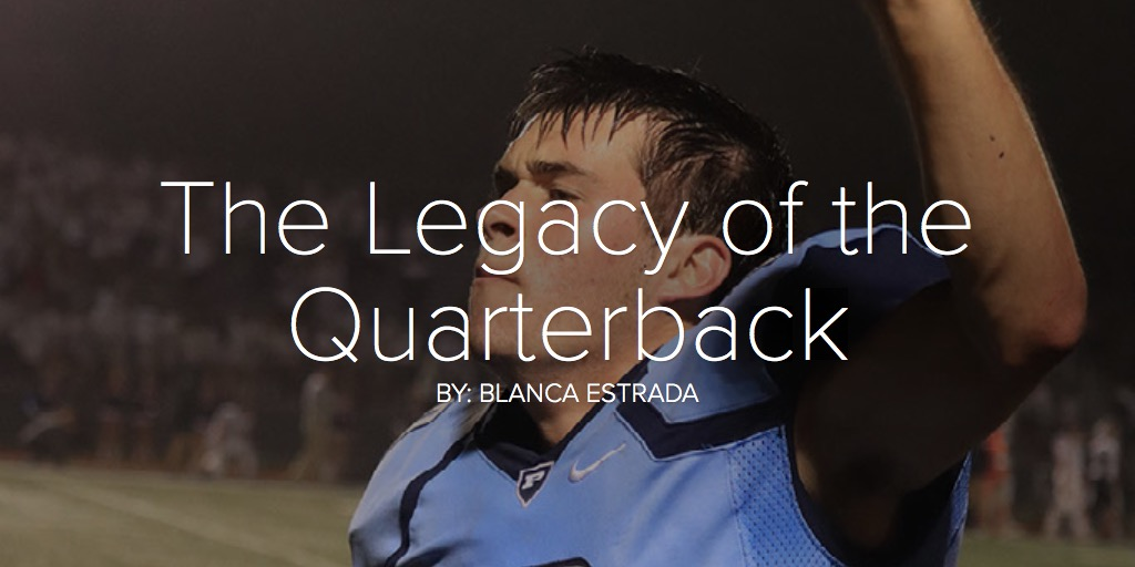 The Legacy of the Quarterback