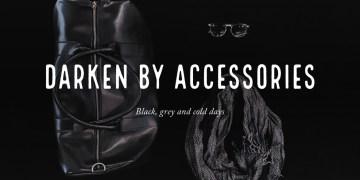 Darken by accessories