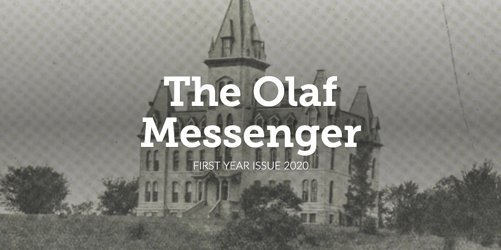 The Olaf Messenger: First Year Issue 2020