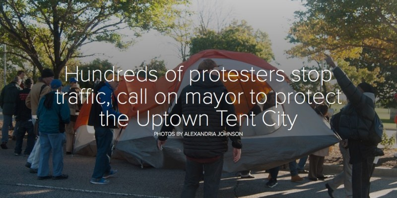 Hundreds of protesters stop traffic, call on mayor to protect the Uptown Tent City