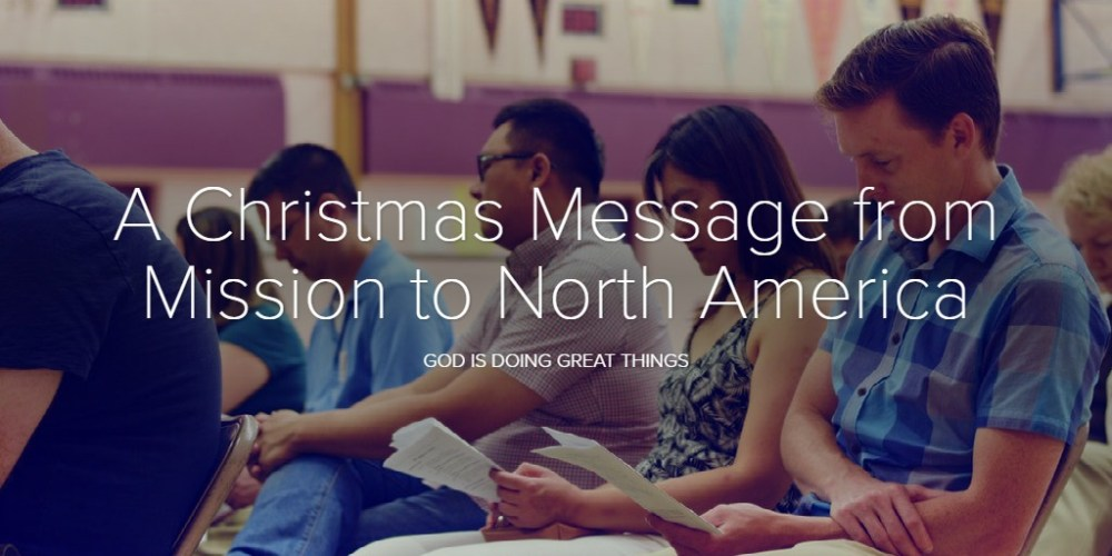 A ChristmasMessage from Mission to North America