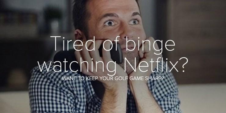 Tired of binge watching Netflix?