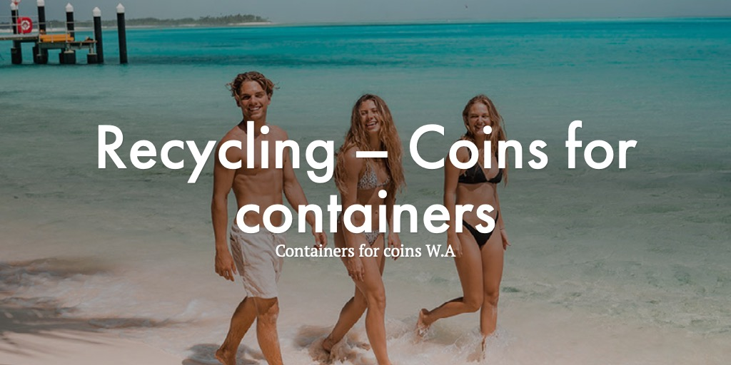 Recycling – Coins for containers