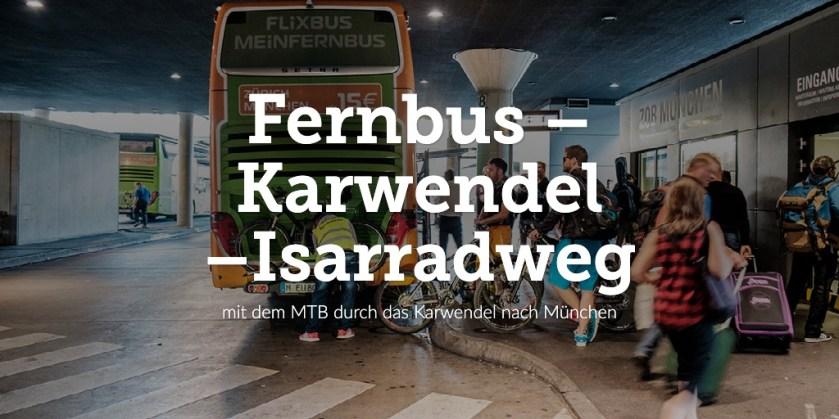 Fernbus – Isarradweg