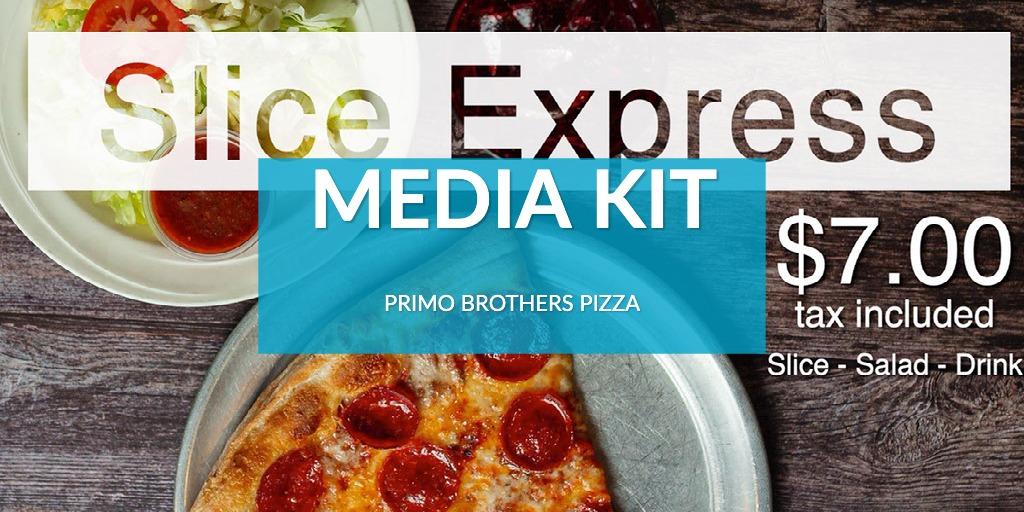 Primo Brothers Pizza Media Kit