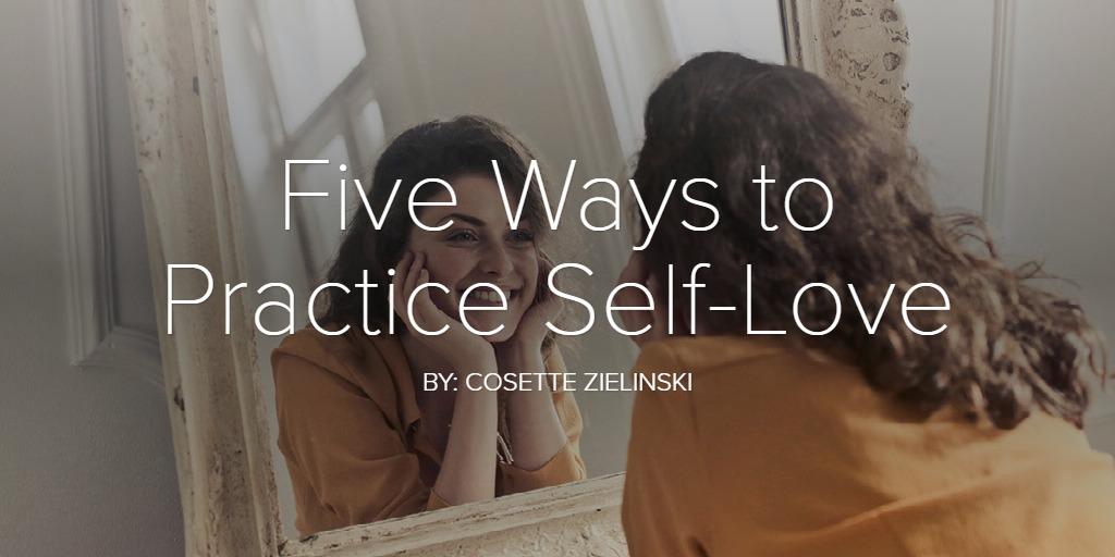 Five Ways to Practice Self-Love