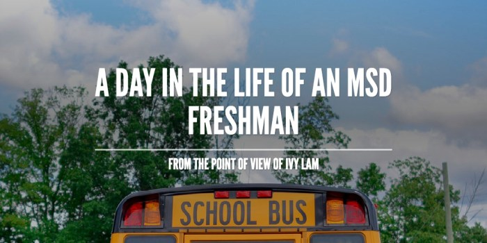 A day in the life of an MSD freshman