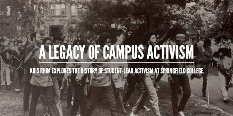 A Legacy of Campus Activism