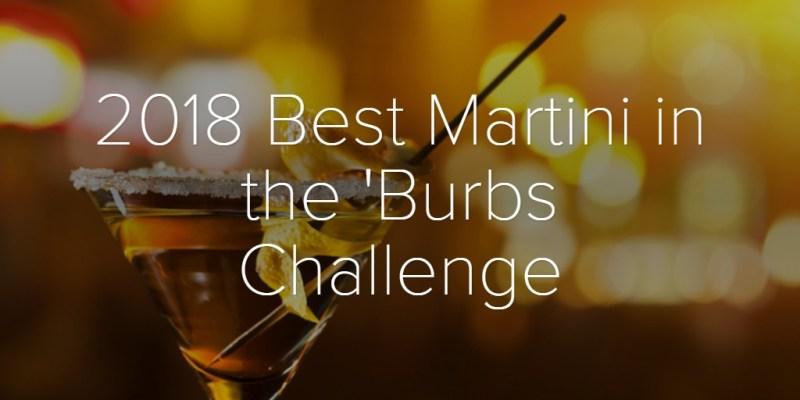 2018 Best Martini in the 'Burbs Challenge