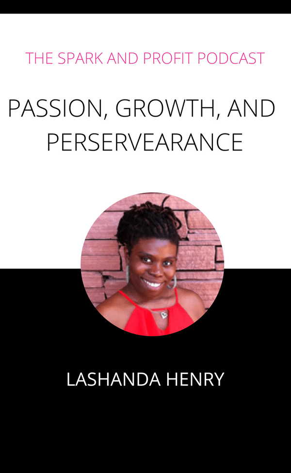 LaShanda Henry - Spark and Profit Podcast