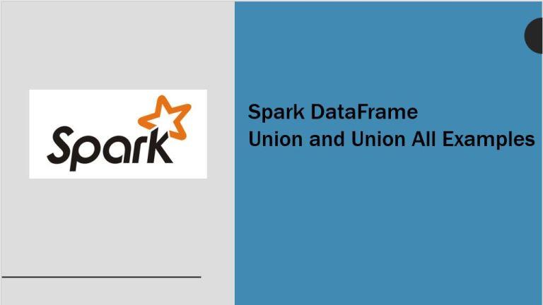 Spark DataFrame Union and UnionAll