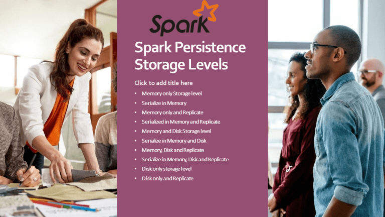 Spark Persistence Storage Levels