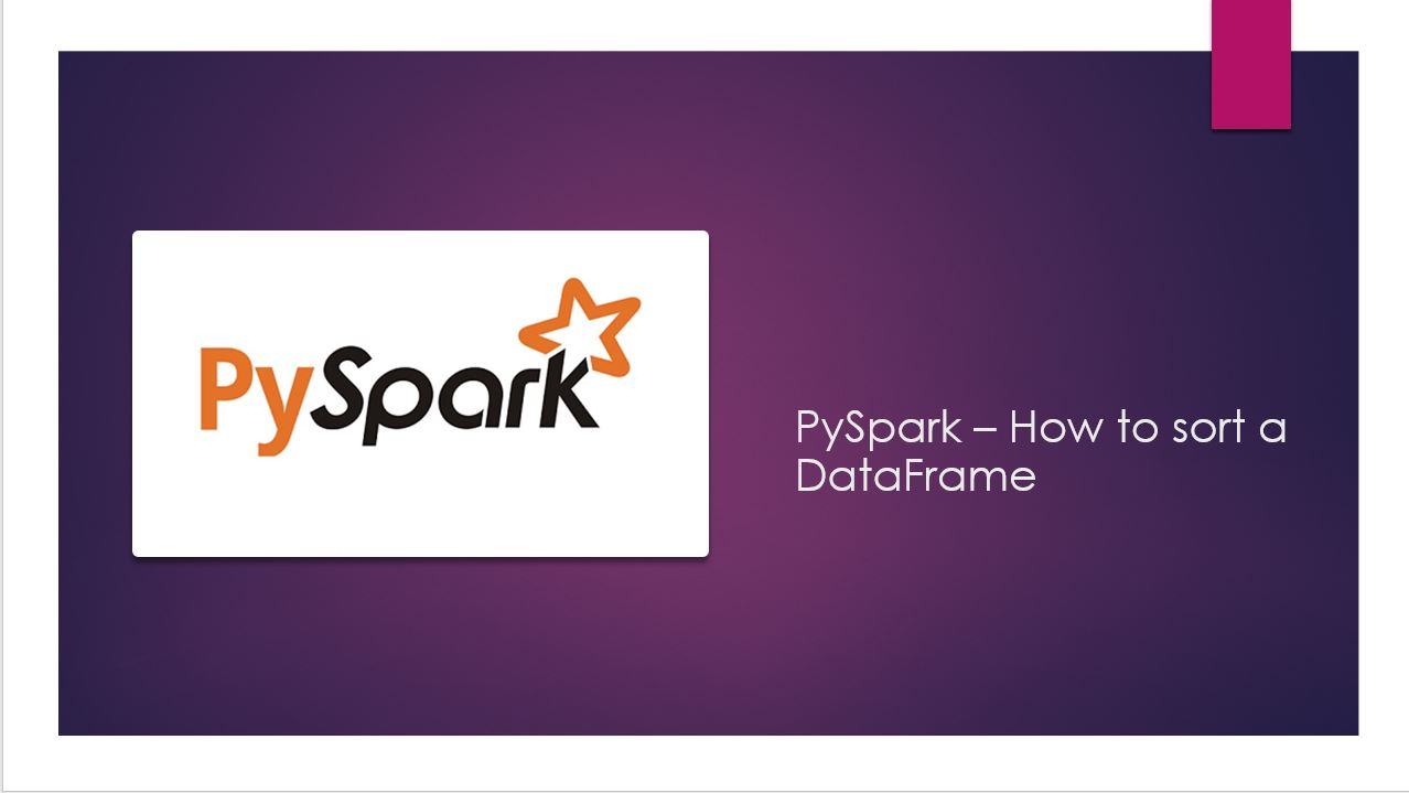 PySpark orderBy() and sort() explained