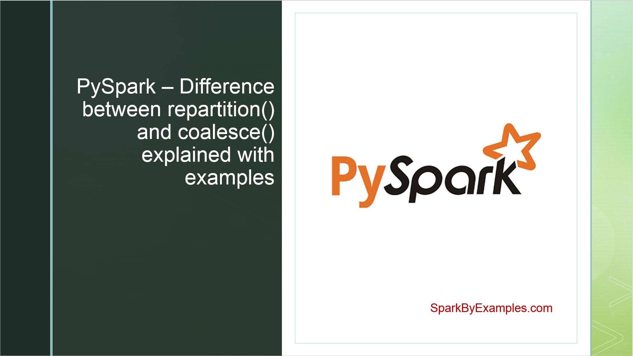 PySpark Repartition() vs Coalesce()