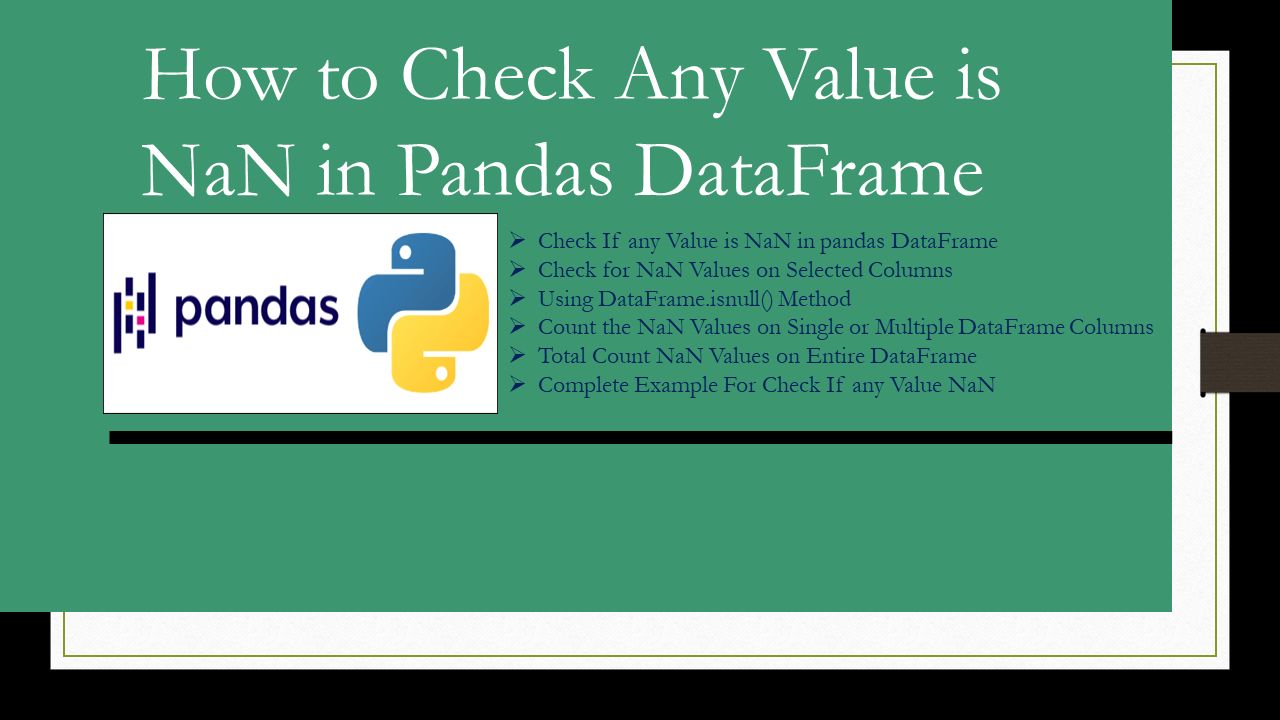 Pandas – Check Any Value is NaN in DataFrame