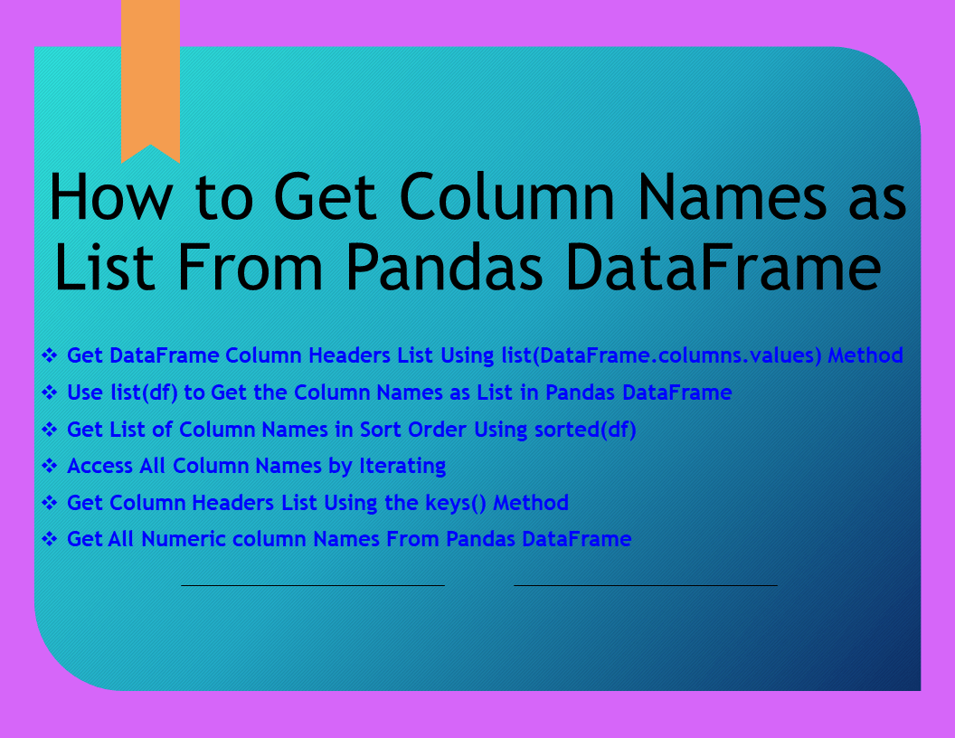 Pandas Get Column Names as List From DataFrame