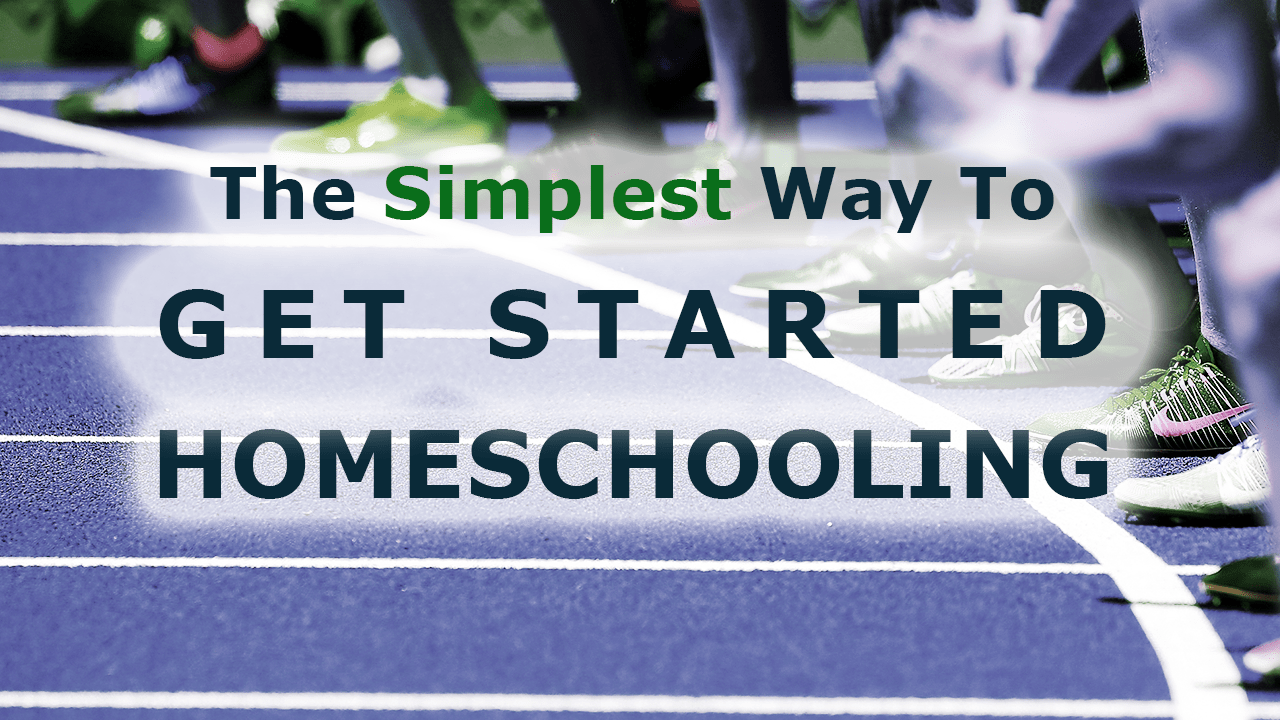 simplest-way-to-get-started-homeschooling