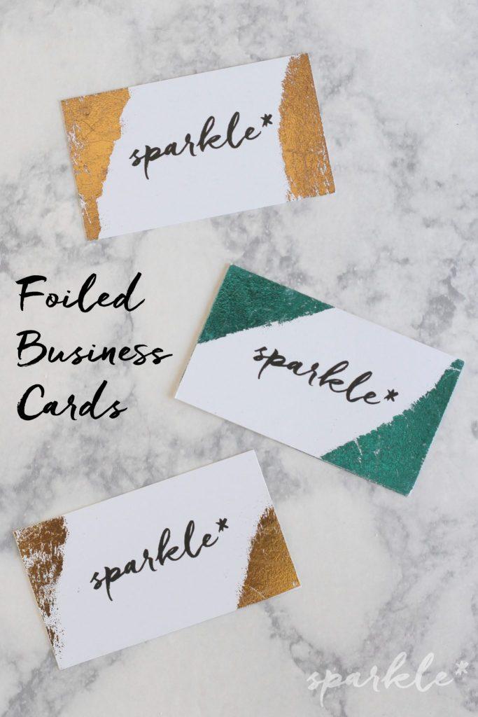 Foil Business Card DIY - sparkle living blog
