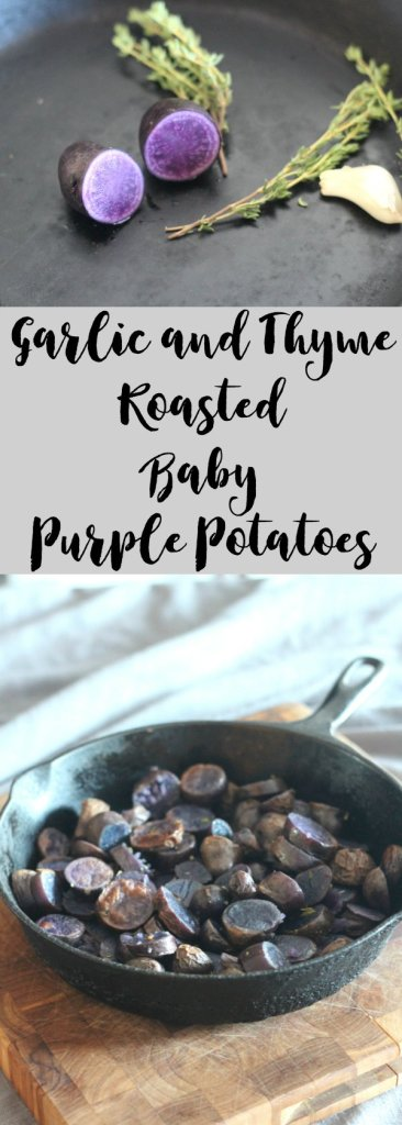 Garlic and Thyme Roasted Baby Purple Potatoes