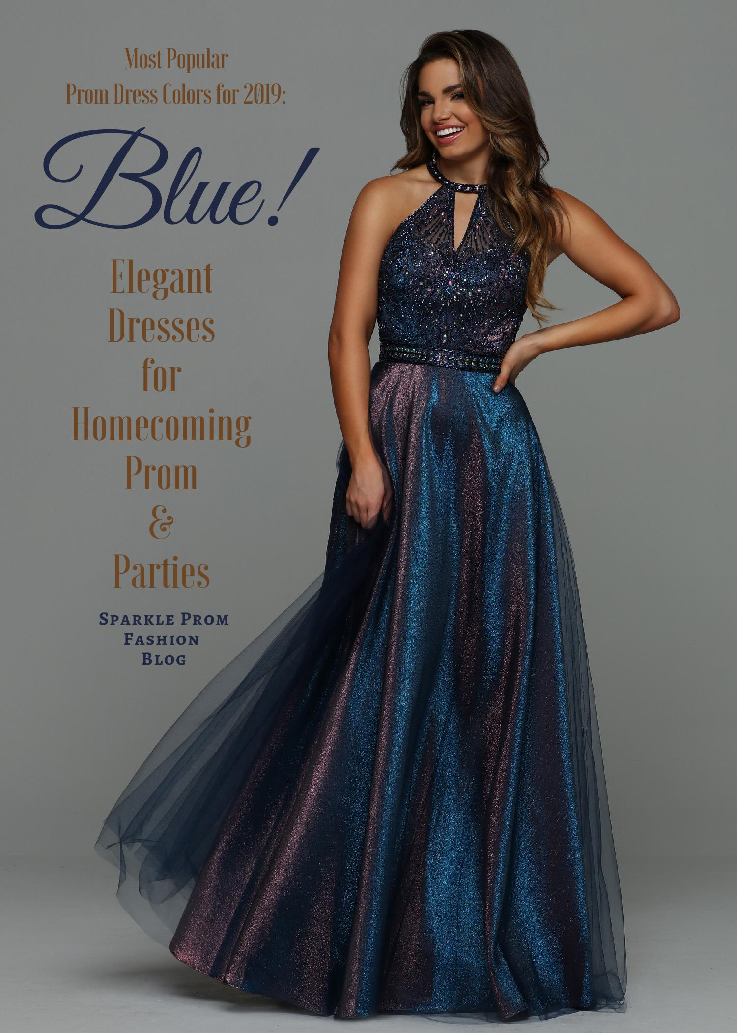 Most Popular Prom Dress Colors for 2019 Blue Prom Dresses – Sparkle Prom Fashion Blog