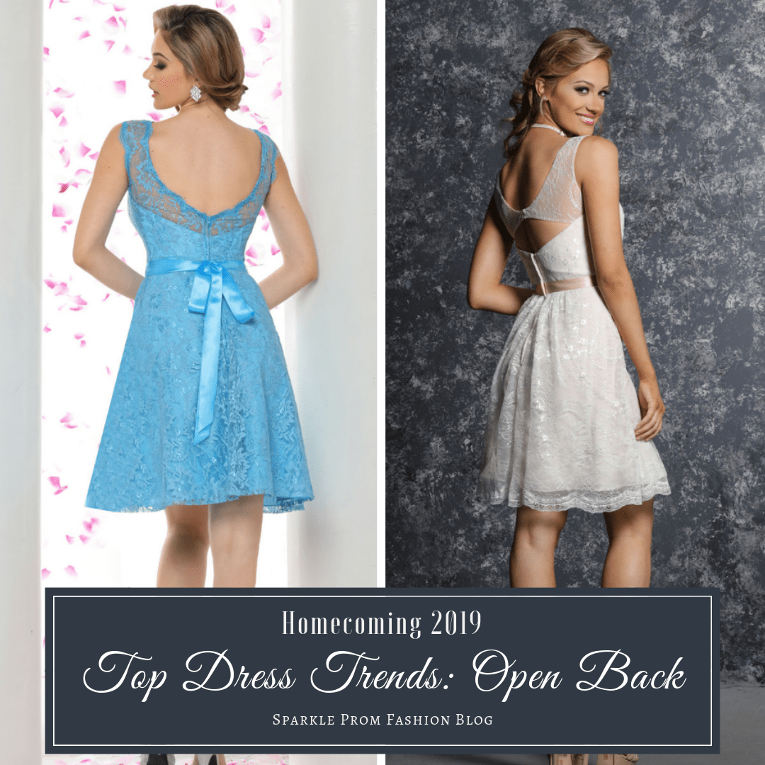 Homecoming 2019 Top Dress Trends Open Back & Backless – Sparkle Prom Fashion Blog