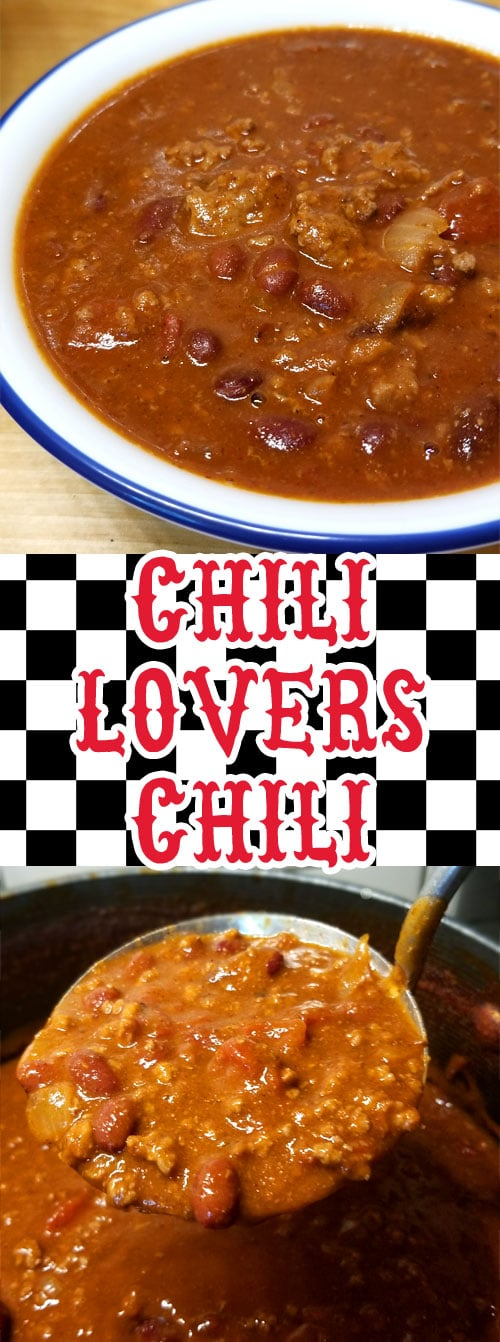Chili Lovers Chili - We are pretty passionate about our Chili around here, this my friends is my contribution to the Chili world; enter my