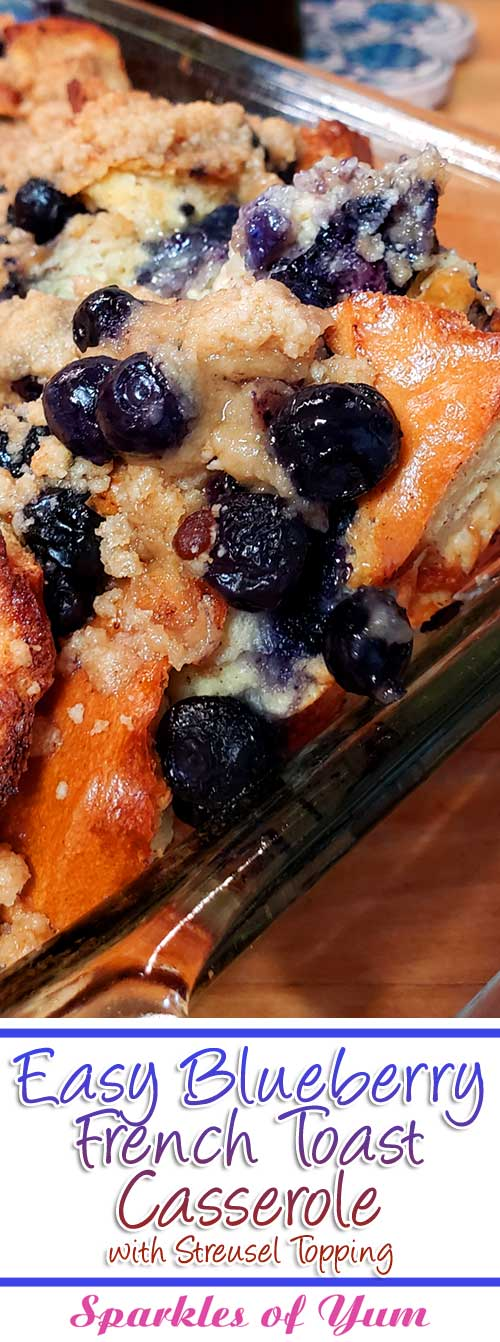 Perfect for a holiday morning or weekend brunch. This Easy Blueberry French Toast Casserole with Streusel Topping is a family favorite that is oh so easy to make. #blueberry #frenchtoast #casserole #breakfast #brunch #easyrecipe