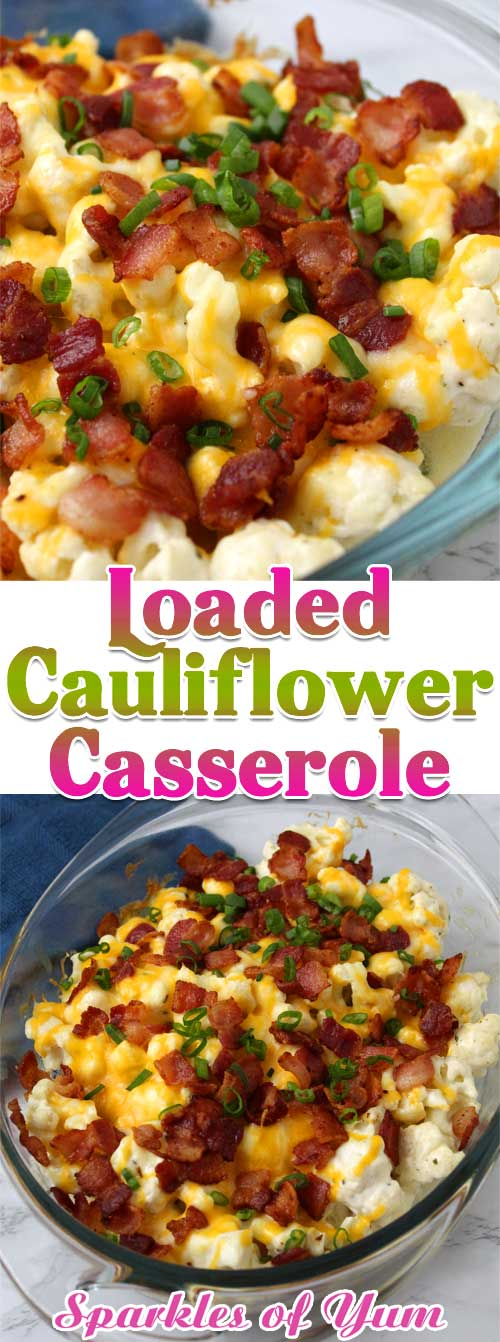 A game changer for the cauliflower hater in the family. This Loaded Cauliflower Casserole is low on carbs, and high on flavor. #cauliflower #bacon #cheese #casserole #sidedish #holiday #easter #potluck