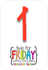 Five for Friday {place value ideas & more}