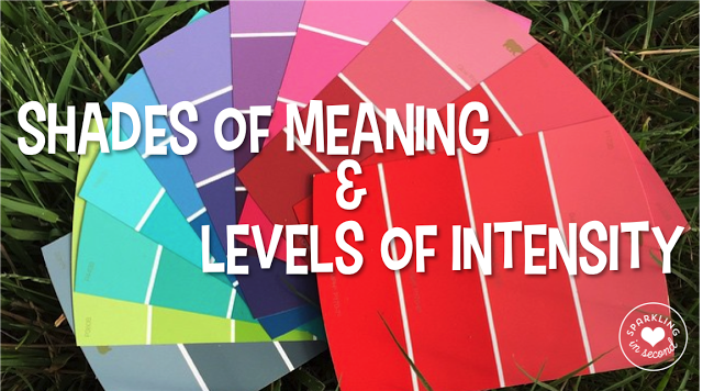 Teaching shades of meaning? It can be a tough skill to teach to first graders. Especially the levels of intensity. Here are some helpful ideas to use when teaching shades of meaning in your classroom!
