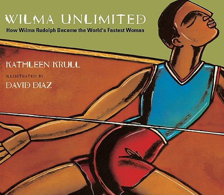 Celebrating Black History? Here are over 30 picture book titles celebrating the accomplishments of African Americans (Wilma Rudolph).