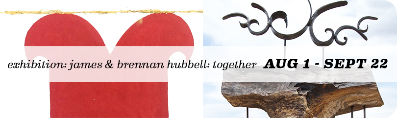 James Hubbell & Brennan Hubbell Exhibition